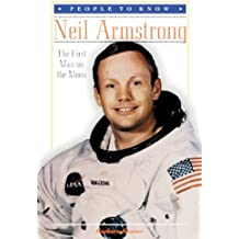 Neil Armstrong: The First Man on the Moon (People to Know) by Barbara Kramer (1997-09-06)