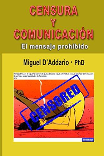Censura y comunicación: El mensaje prohibido