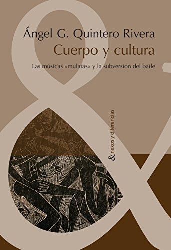 Cuerpo y cultura: Las músicas