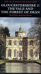 Gloucestershire: The Vale and Forest of Dean Volume 2: Vale and Forest of Dean Pt. 2 (Pevsner Archit: Written by David Verey, 2002 Edition, (3rd) Publisher: Yale University Press [Hardcover]