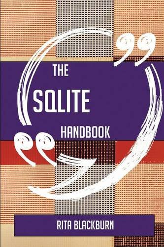The Sqlite Handbook - Everything You Need to Know about Sqlite