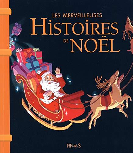 Les merveilleuses histoires de Noël par