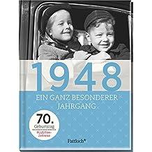 1948: Ein ganz besonderer Jahrgang - 70. Geburtstag