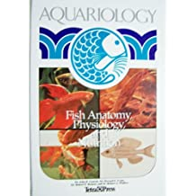 Aquariology Fish Anatomy Physiology and Nutrition