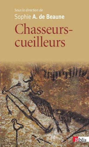 Chasseurs-cueilleurs : Comment vivaient nos ancêtres du Paléolithique supérieur