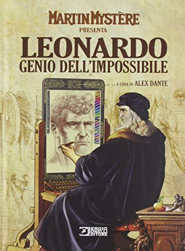 Martin Mystère presenta: Leonardo. Genio dell'impossibile