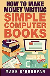 How to make money writing simple computer books