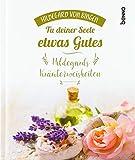 Geschenkbuch »Tu deiner Seele etwas Gutes« (Amazon.de)