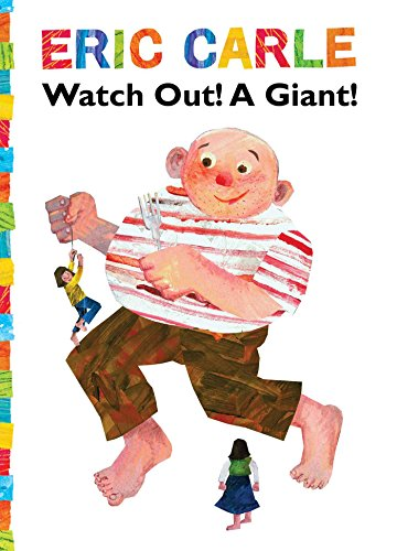 watch-out-a-giant-the-world-of-eric-carle