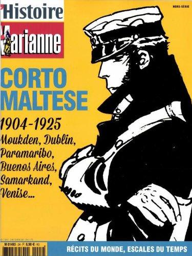 [HIST] L'HISTOIRE MARIANNE ; CORTO MALTESE 1904-1925 ; RECIT DU MONDE ; ESCALE DU TEMPS