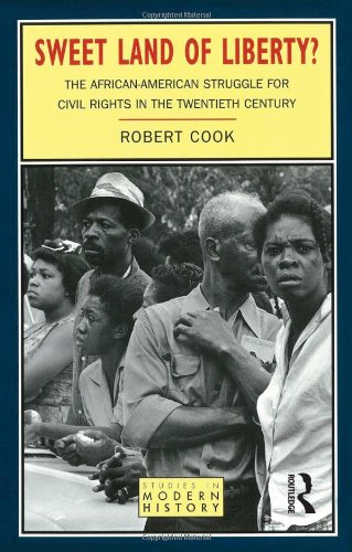 sweet-land-of-liberty-the-african-american-struggle-for-civil-rights-in-the-twentieth-century-studie