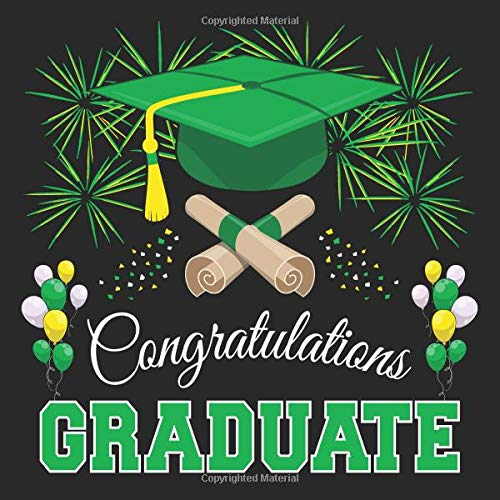 Graduation Guest Book: Congratulations Graduate GuestBook + Gift Log | Class of 2019 Graduation Party Memory Sign In Keepsake Journal | Black Green Cover