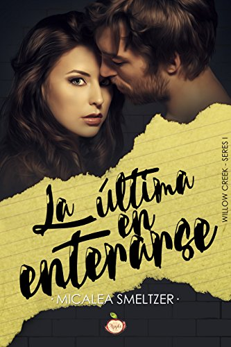 La última en enterarse - Willow Creek 01, Micalea Smeltzer (rom) 513WsokFXgL
