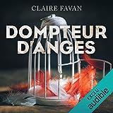Dompteur d'anges - Format Téléchargement Audio - 19,95 €