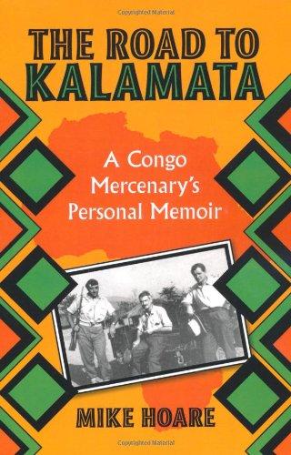 road-to-kalamata-a-congo-mercenarys-personal-memoir