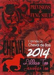 Cheval 2014 - Prévisions & Feng Shui