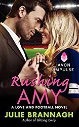 Rushing Amy: A Love and Football Novel by Julie Brannagh (2014-02-25)