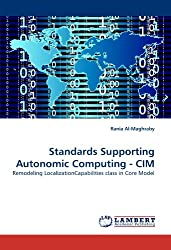 Standards Supporting Autonomic Computing - CIM: Remodeling LocalizationCapabilities class in Core Model by Rania Al-Maghraby (2011-01-25)