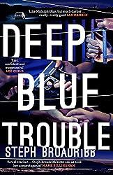 Deep Blue Trouble (Lori Anderson Book 2)