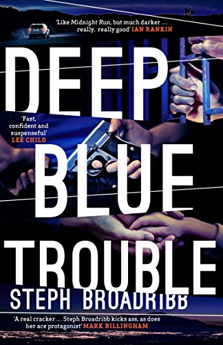 Deep Blue Trouble (Lori Anderson) by [Broadribb, Steph]