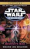 Destiny's Way: Star Wars Legends (The New Jedi Order) (Star Wars: The New Jedi Order - Legends, Band 14)
