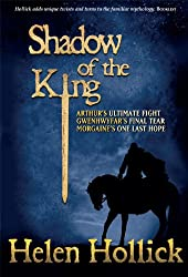 Shadow of the King (The Pendragon's Banner Trilogy Book 3)