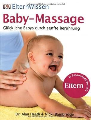 ElternWissen- Baby-Massage: Glückliche Babys durch sanfte Berührung