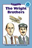 The Wright Brothers (Kids Can Read: Level 3)