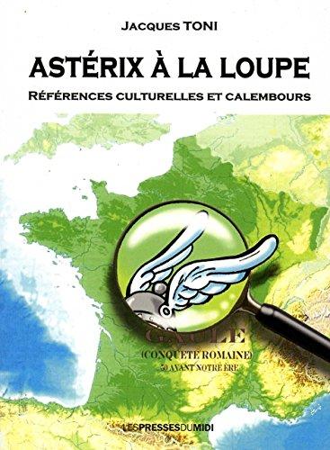 Asterix à la loupe par Toni Jacques