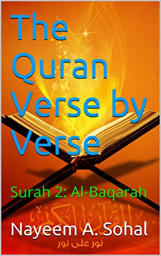 The Quran Explained: Surah 2: Al-Baqarah (The Quran Verse by