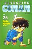 Détective Conan. 25 / Gosho Aoyama   Aoyama, Gosho (1963-....). Auteur