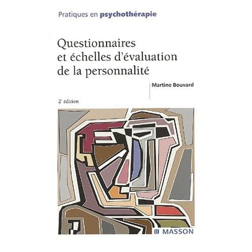 Questionnaires et échelles d'évaluation de la personnalité. 2ème édition