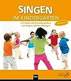 Singen im Kindergarten. Ausgabe Baden-Württemberg: 111 Lieder mit Gestaltungsideen zum Singen, Spielen, Bewegen. Handbuch
