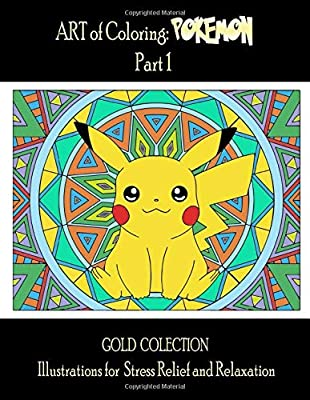 Pokemon Mandala Coloring Book: Part 1, Exclusive Illustrations For Stress Relief and Relaxation, For Everyone, Adults, Teenagers, Tweens, Older Kids, Boys, & Girls... de Independently published