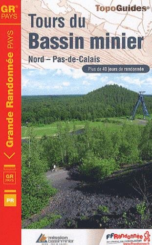 Tours pays Bassin minier du Nord-Pas-de-Calais 2010 (TopoGuides)