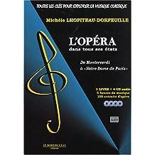 """L'opéra dans tous ses états : De Monteverdi à """"Notre-Dame de Paris"""" (4CD audio)"""