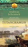 Tutanchamun - Andreas Schramek
