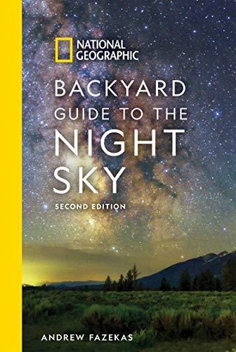 National Geographic Backyard Guide to the Night Sky, 2nd Edition por Andrew Fazekas