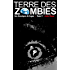 Terre des Zombies: Tome 4