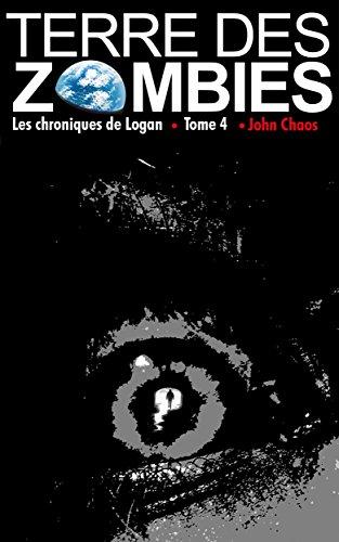 Livres gratuits Terre des Zombies: Tome 4 pdf epub