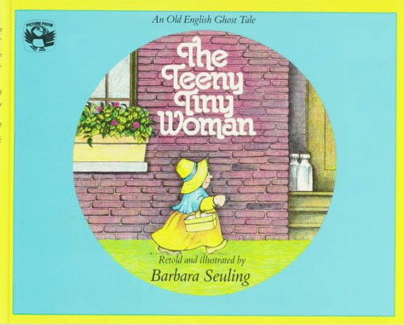 The teeny tiny woman : an old English ghost tale