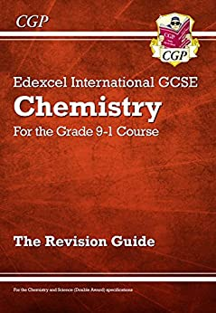 New Grade 9-1 Edexcel International GCSE Chemistry: Revision Guide eBook: CGP Books