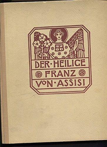 Der Heilige Franz von Assisi