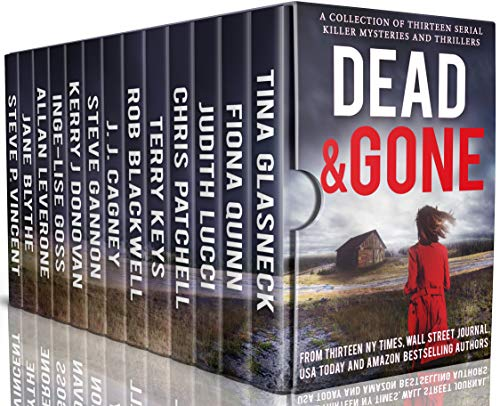 Dead and Gone: A Collection of 13 Serial Killer Mysteries and Thrillers (English Edition) Terry 13