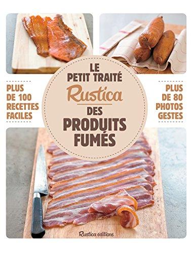 Le petit trait Rustica des produits fums