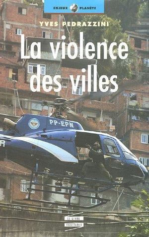 La violence des villes par Yves Pedrazzini