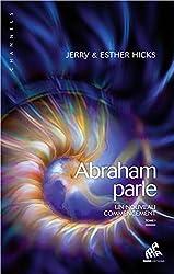 Abraham parle - Un nouveau commencement T1