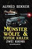 Münster-Wölfe & Toter Killer: Zwei Krimis