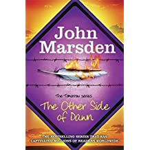 The Other Side of Dawn by Marsden John (2013-11-07)