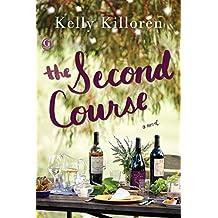 The Second Course: A Novel (English Edition)